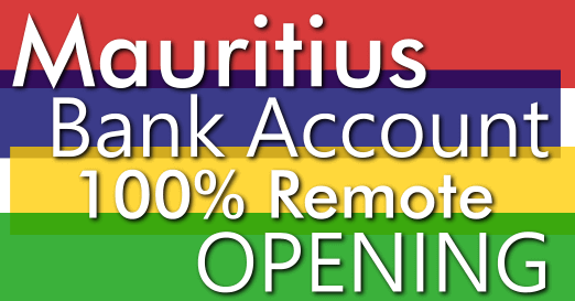 AsiaBC service: Mauritius Bank Account 100% Remote Opening